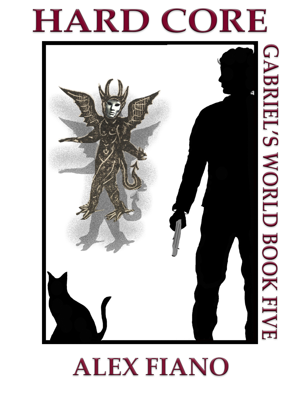 Book cover for Hard Core, the fifth book in the Gabriel's World series